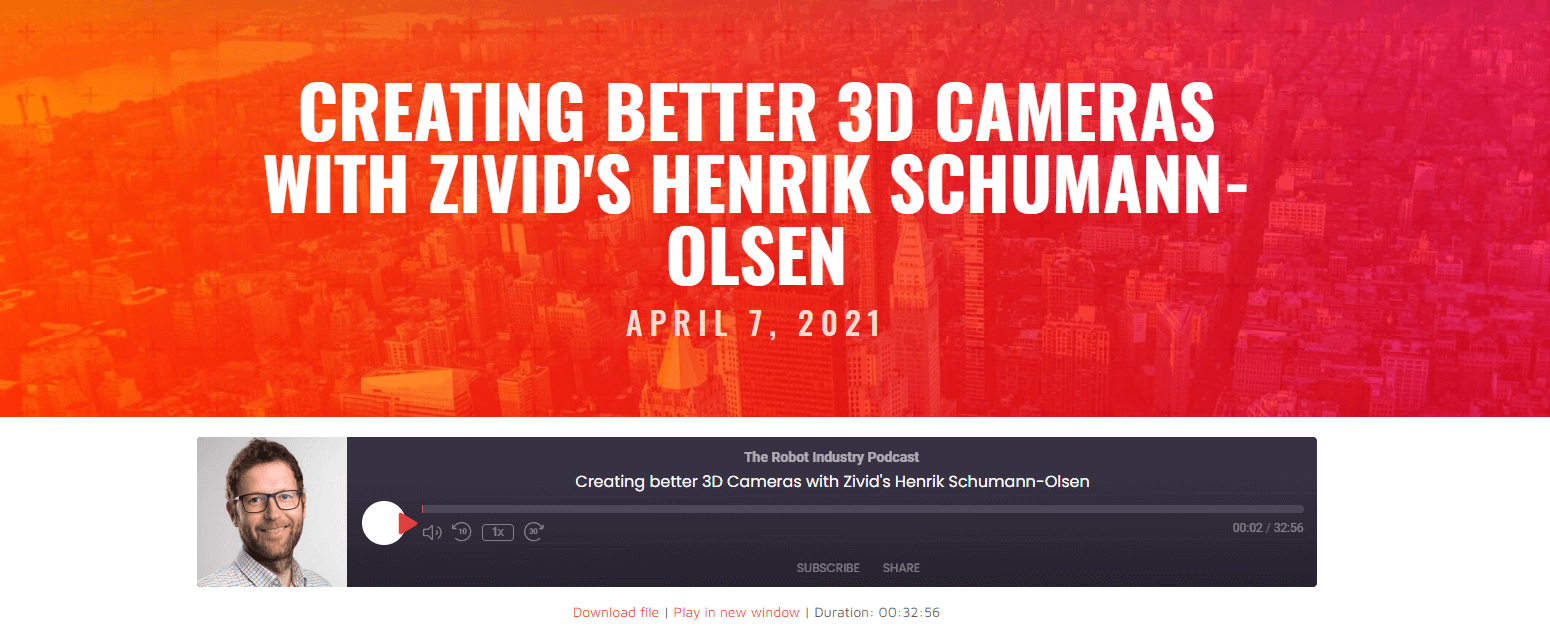 Robot Industry Podcast_Zivid_creating better 3D cameras